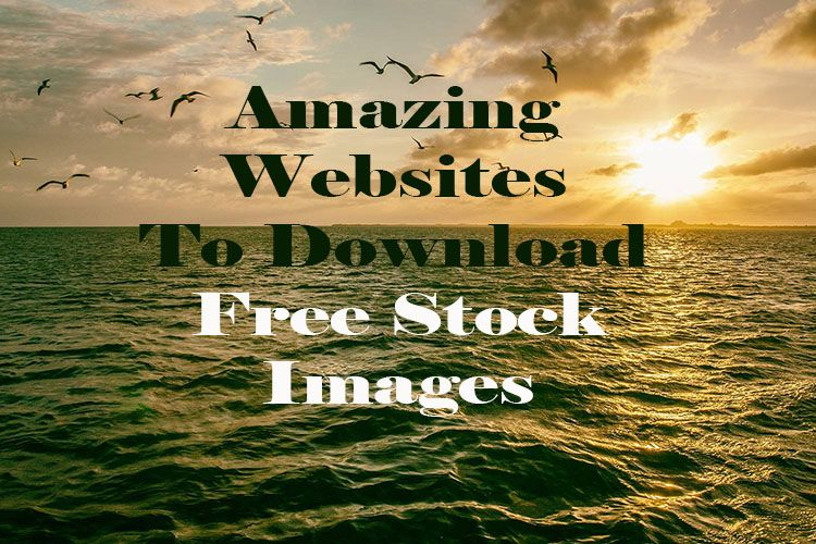 Best Websites to Find Free Stock Images For Commercial use By Techoize